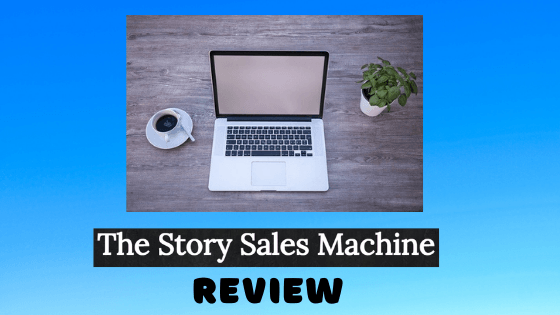 The Story Sales Machine Review